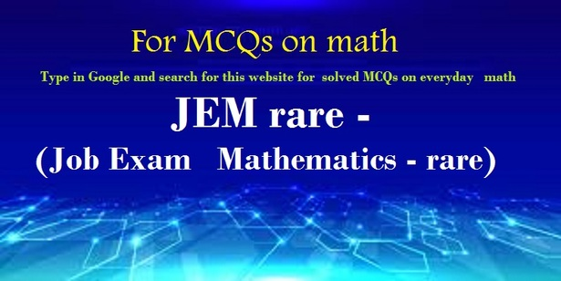 Job Exam Rare Mathematics (JEMrare) – Solved MCQs